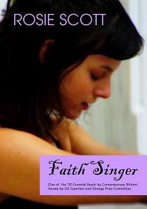 On 'Faith Singer', by Rosie Scott