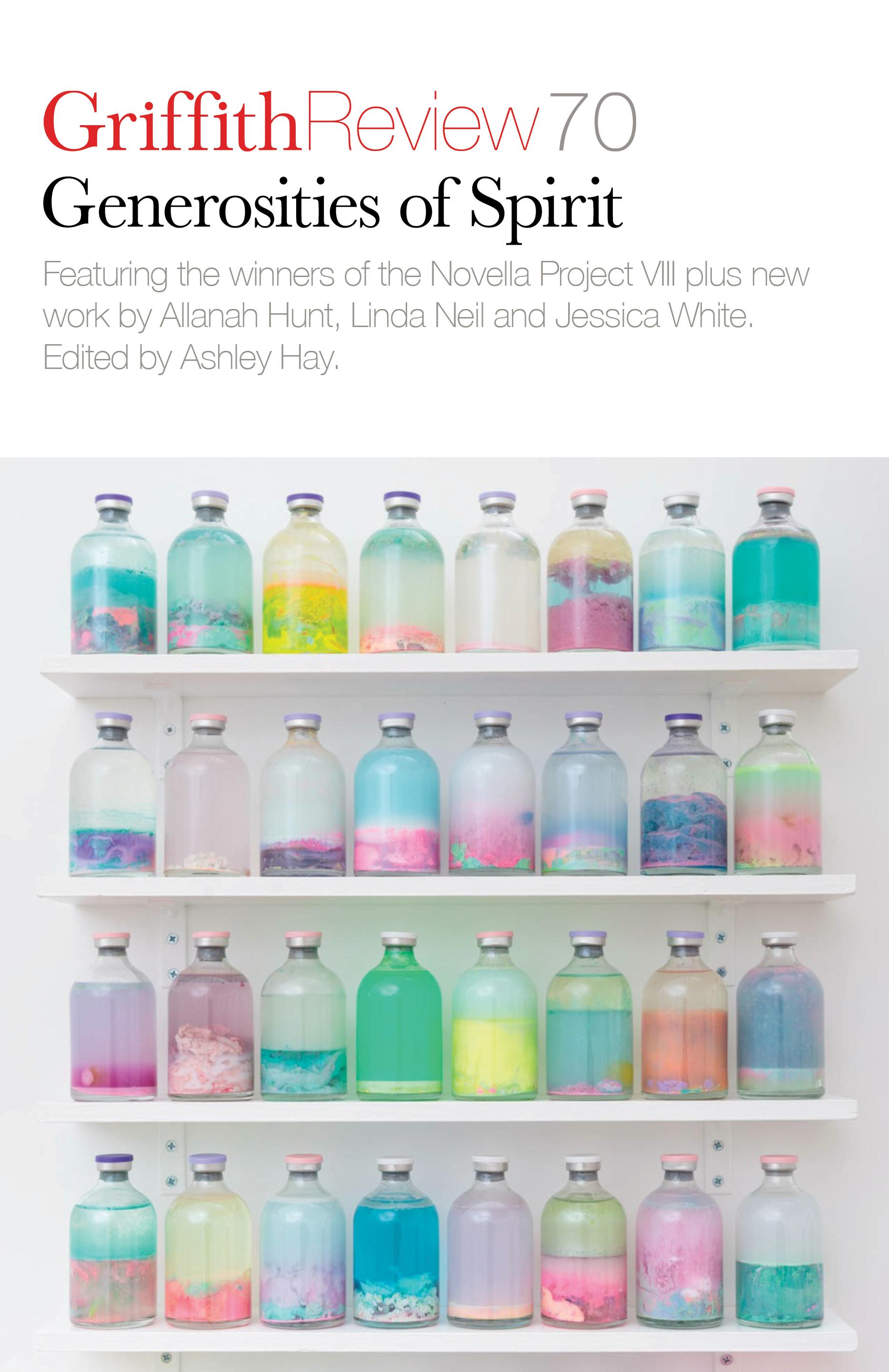 Generosities of Spirit –<br>The Novella Project VIII
