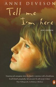 On 'Tell Me I'm Here', by Anne Deveson